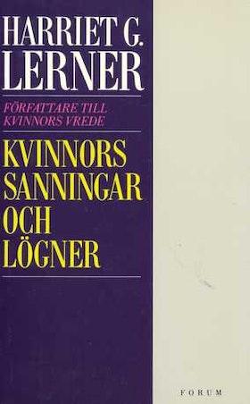 """Lerner, Harriet G """"Kvinnors sanningar och lögner"""""""