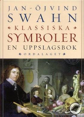 """Swahn, Jan-Öjvind, """"Klassiska symboler - en uppslagsbok"""" INBUNDEN SLUTSÅLD"""