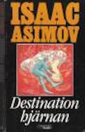 """Asimov, Isaac, """"Destination hjärnan"""" POCKET"""