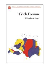 "Fromm, Erich ""Kärlekens konst"" HÄFTAD SLUTSÅLD"