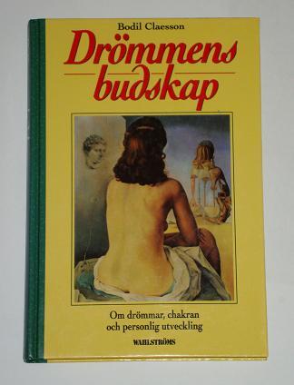 """Claesson, Bodil, """"Drömmens budskap - om drömmar, chakran och personlig utveckling"""" KARTONNAGE"""