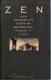 """Pirsig, Robert M, """"Zen och konsten att sköta en motorcykel"""" INBUNDEN"""