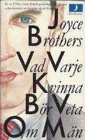 """Brothers, Joyce """"Vad varje kvinna bör veta om män"""" POCKET"""
