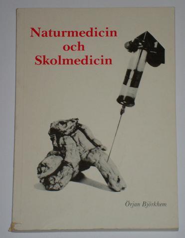 """Björkhem, Örjan, """"Naturmedicin och skolmedicin"""" SLUTSÅLD"""