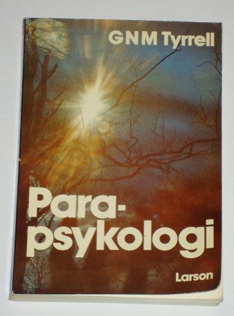"Tyrrell, G N M, ""Parapsykologi"" HÄFTAD"