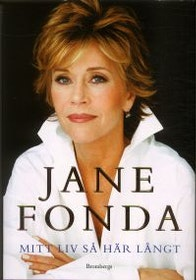 """Fonda, Jane, """"Mitt liv så här långt"""""""