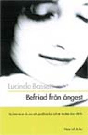"""Bassett, Lucinda """"Befriad från ångest"""" HÄFTAD"""