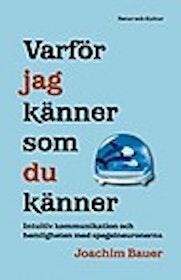 """Bauer, Joachim """"Varför jag känner som jag känner"""" INBUNDEN SLUTSÅLD"""