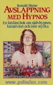 """Shone, Ronald """"Avslappning med hypnos - En lättläst bok om självhypnos, kreativitet och inre styrka"""" HÄFTAD"""