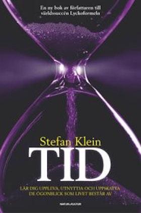 "Klein, Stefan ""Tid - upplev-utnyttja-uppskatta"" INBUNDEN"