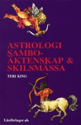 """King, Teri, """"Astrologi: sambo - äktenskap och skilsmässa"""" HÄFTAD SLUTSÅLD"""