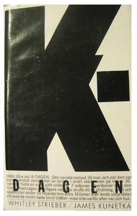 """Strieber, Whitley & James Kunetka, """"K-dagen och vägen vidare"""" INBUNDEN"""