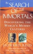 """Reid, Howard, """"In Search of the Immortals - Mummies, Death and the Afterlife"""" SLUTSÅLD"""