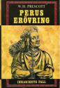 """Prescott, William Hickling, """"Perus erövring - Inkarikets fall"""" INBUNDEN SLUTSÅLD"""