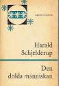 """Schjelderup, Harald """"Den dolda människan"""" HÄFTAD ENDAST 1 EX!"""