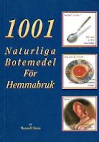 """Stein, Maxwell """"1001 naturliga botemedel för hemmabruk"""" HÄFTAD SLUTSÅLD"""