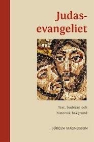 """Magnusson, Jörgen """"Judasevangeliet - text, budskap och historisk bakgrund"""" SLUTSÅLD"""
