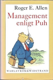 "Allen, Roger E., ""Management enligt Puh"" POCKET"
