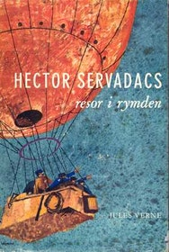 """Verne, Jules, """"Hector Servadacs resor i rymden"""" INBUNDEN"""