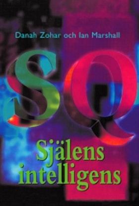 """Zohar, Danah & Ian Marshall, """"SQ: Själens intelligens"""" INBUNDEN"""