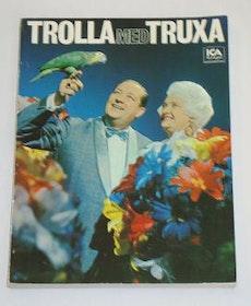 """Truxa, Erik, """"Trolla med Truxa"""" SLUTSÅLD"""