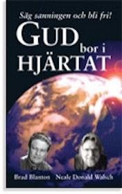 "Blanton, Brad & Redfield, James ""Gud bor i hjärtat"" KARTONNAGE SLUTSÅLD"