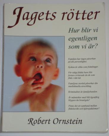 """Ornstein, Robert, """"Jagets rötter - hur blir vi egentligen som vi är?"""" ENDAST 1 EX!"""