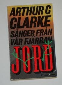 """Clarke, Arthur C., """"Sånger från vår fjärran jord"""" POCKET SLUTSÅLD"""