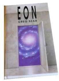 "Bear, Greg, ""Eon"" INBUNDEN SLUTSÅLD"
