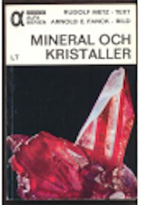 """Metz, Rudolf, """"Mineral och kristaller"""" HÄFTAD SLUTSÅLD"""