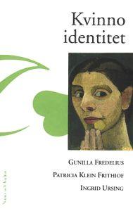 """Fredelius, Ingrid et al, """"Kvinnoidentitet"""" KARTONNAGE"""