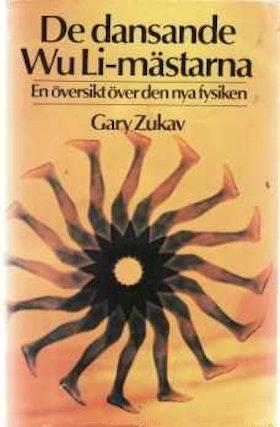 "Zukav, Gary, ""De dansande Wu Li-mästarna"" INBUNDEN/KARTONNAGE"