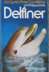 "Cousteau, Jacques-Yves & Philippe Diolé, ""Delfiner"""