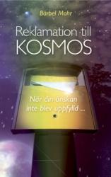 """Mohr, Bärbel """"Reklamation till kosmos - När din önskan inte blev uppfylld"""" KARTONNAGE"""