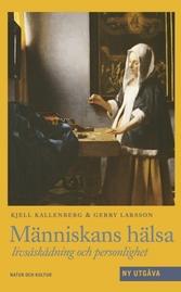 """Kallenberg, Kjell & Larsson, Gerry """"Människans hälsa - livsåskådning och hälsa"""" KARTONNAGE"""