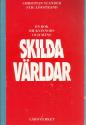 """Ylander, Christian & Löfstrand, Stig """"En bok om kvinnors och mäns skilda världar"""" HÄFTAD SLUTSÅLD"""