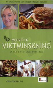 """Forkelius, Ewa """"Medveten viktminskning - Gå ned i vikt utan uppoffring"""" INBUNDEN SLUTSÅLD"""