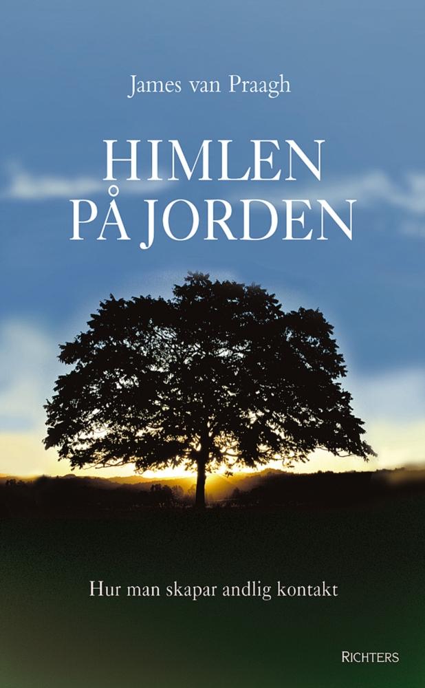 """Van Praagh, James, """"Himlen på jorden"""" INBUNDEN ANTIKVARISK"""