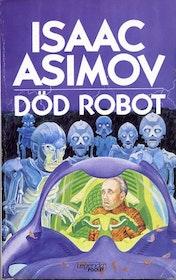 """Asimov, Isaac """"Död robot"""" POCKET"""