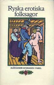 """Afanasiev, Aleksandr """"Ryska erotiska folksagor"""" POCKET  SLUTSÅLD"""