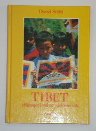 """Ståhl, David, """"Tibet - våldtaget land på världens tak"""" KARTONNAGE"""