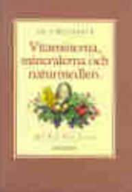 """Lind, Per Ove """"De viktigaste vitaminerna, mineralerna och naturmedlen"""" KARTONNAGE 1989 SLUTSÅLD"""