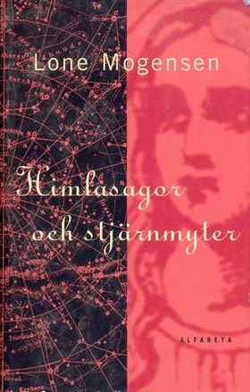"""Morgensen, Lone """"Himlasagor och stjärnmyter"""" INBUNDEN"""
