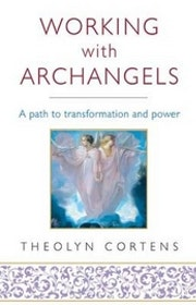 "Cortens, Theolyn, ""Working with Archangels"" SLUTSÅLD"