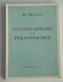 """Waerland, Are, """"Livsåskådning och personlighet"""" SLUTSÅLD"""