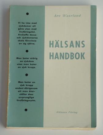 "Waerland, Are, ""Hälsans handbok"" HÄFTAD"