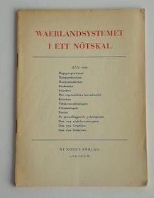 """Waerland, Are, """"Waerlandssystemet i ett nötskal"""" SLUTSÅLD"""