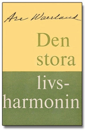 "Waerland, Are, ""Den stora livsharmonin"" ENDAST 1 EX!"