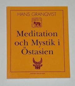 """Granqvist, Hans """"Meditation och mystik i Östasien"""" HÄFTAD"""