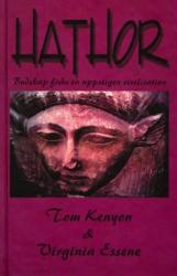 """Kenyon, Tom & Essene, Virginia """"Hathor : budskap från en uppstigen civilisation"""" KARTONNAGE"""